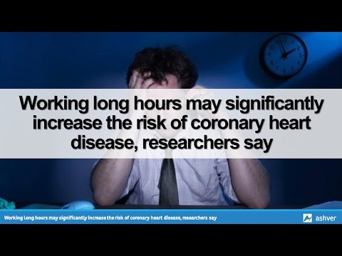 Working long hours may significantly increase the risk of coronary heart disease, researchers say