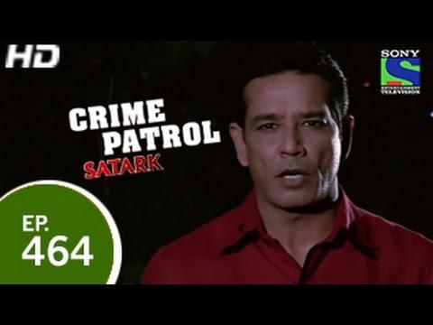 Crime Patrol - क्राइम पेट्रोल सतर्क - Innocent Victim - Episode 464 - 30th January 2015