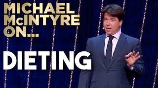Dieting | Michael McIntyre