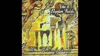 09.The Elysian Fields-Wither, Oh Divine, Wither