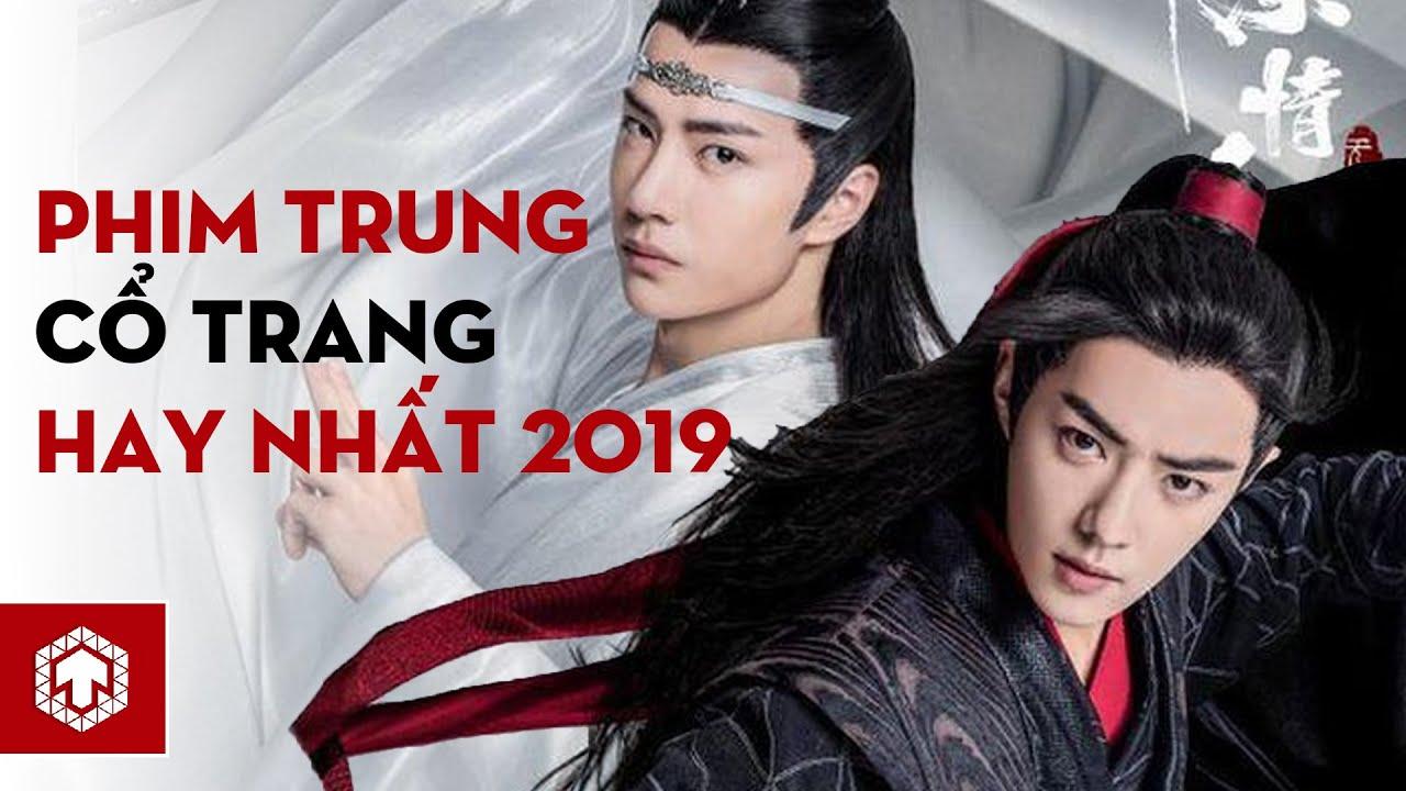Top 10 Bộ Phim Cổ Trang Hay Nhất Của Trung Quốc Năm 2019 | Ten Asia