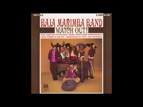 "Baja Marimba Band – ""Portuguese Washer Woman"" (A&M) 1966"