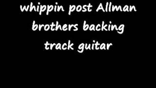 whippin post Allman brothers backing track guitar