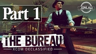 The Bureau XCOM Declassified Walkthrough - Part 1 PC Gameplay