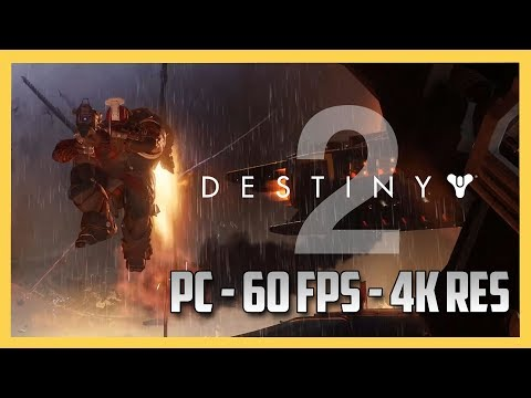 Destiny 2  - PC Gameplay 60 FPS 4k Resolution - Gorgeous.