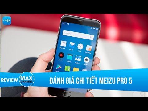 Đánh giá chi tiết Meizu Pro 5: phá đảo phân khúc dưới 4 triệu