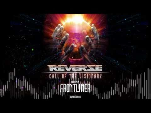 Frontliner - Call of the Visionary (Reverze 2011 Anthem Preview)