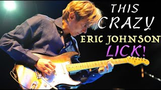 This Crazy Eric Johnson Lick Everyone Should Try!