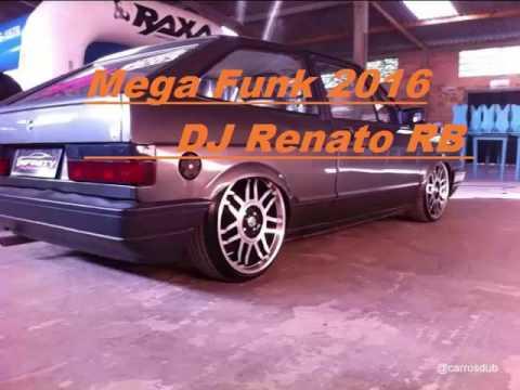 Mega funk 2016 Party 2 - DJ Renato RB