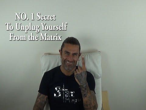No.1 SECRET. UNPLUG  FROM THE MATRIX (Jerry Sargeant) Mind Manipulation & Mass Mind Control