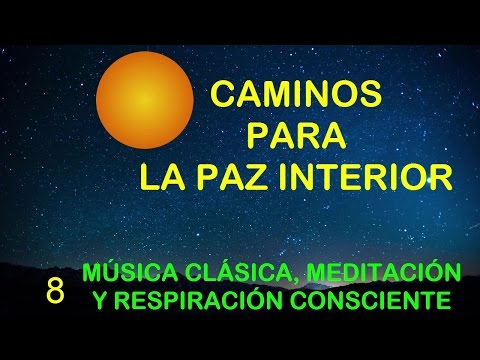 MEDITACIÓN Y RESPIRACIÓN GUIADA CON MÚSICA CLÁSICA SINFÓNICA Y CORAL Vol. 8/10