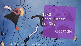 theartVIEw - Joan Miró at ALBERTINA