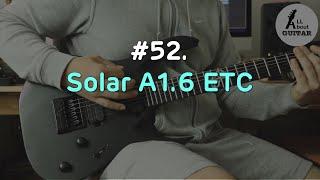 # 52. Solar Guitar A1.6 ETC