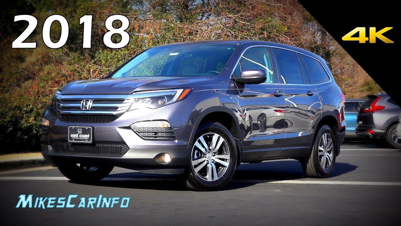 2018 Honda Pilot Ex Ultimate In Depth Look In 4k Youtube