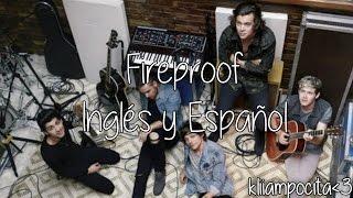Fireproof - One Direction Letra en Inglés y Español