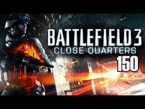 Let's Play Battlefield 3 Close Quarters #150 [Deutsch/Full-HD] - Waffenmeister Altmetall