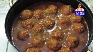 Meat Balls Curry / Chicken Kofta Curry - Many Indian chefs first choice is meat balls (kofta) curry.