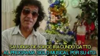 Baixar SALUDOS A SIGLO MUSICAL 4TO. ANIVERSARIO - JORGE IRACUNDO GATTO