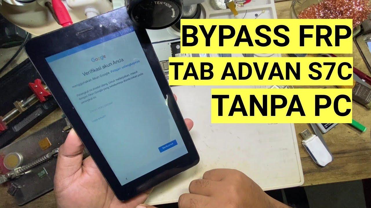 Cara Bypass Frp Tab Advan S7C Lupa akun google tanpa komputer