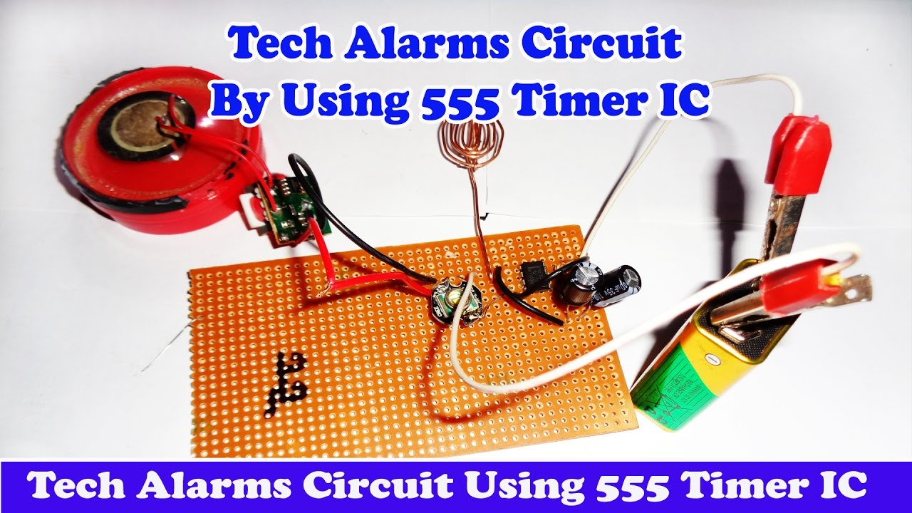 Tech Alarms Circuit Using 555 Timer Ic Youtube Tachometer