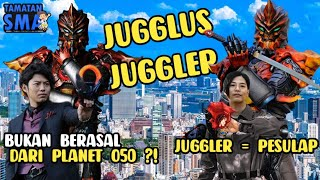 JUGGLER SI PESULAP! • 9 Fakta Jugglus Juggler Yang Mungkin Belum Kalian Ketahui...