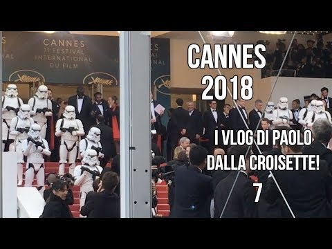 #CineFacts: Cannes 2018 - Paolo Cellammare daily vlog 7