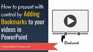 PowerPoint Videos: How to Add Bookmarks and present with control (PowerPoint Trick)