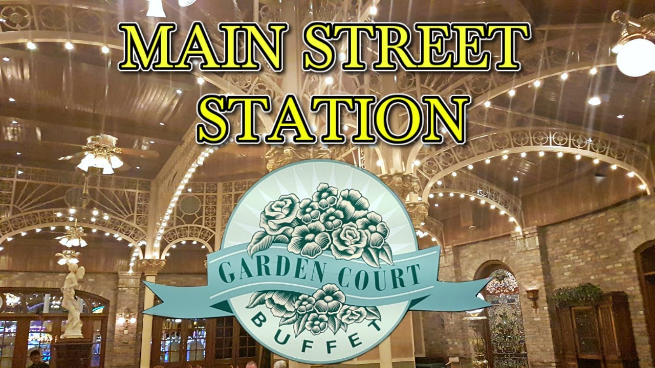 Las Vegas: Main Street Station - Garden Court Buffet Dinner Tour ...