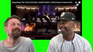 BANG BANG Reaction - Title Track | Hrithik Roshan Katrina Kaif | Vishal Shekhar Benny D