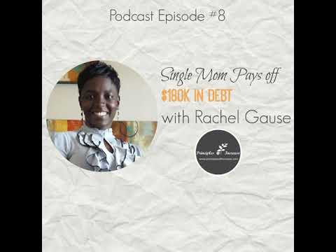 POI 08: Single Mom Pays off $180k in Debt- with Rachel Gause