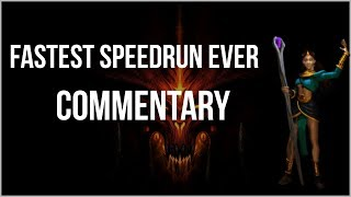 FASTEST DIABLO 2 SPEEDRUN EVER - Commentary