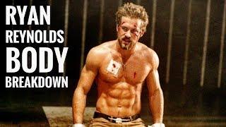 How To Get A Body Like Ryan Reynolds