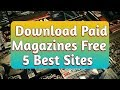 How to Download Paid Magazines Free | 5 Best Websites to Download Free Magazines