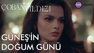 Coban Yildizi - Gunes' Birthday