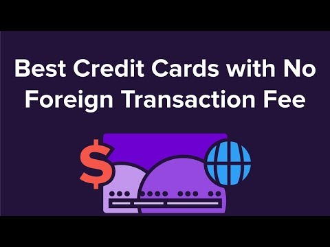 Best No Foreign Transaction Fee Credit Cards