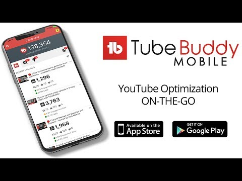 TubeBuddy App For Android & IOS Smartphones - YouTube Channel Management Tool - 동영상