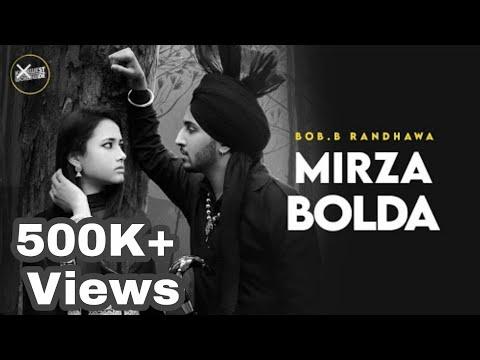 Mirza Bolda  Reply To Sahiba  Official Video Song  Singer: Bob B Randhawa *sahiba*