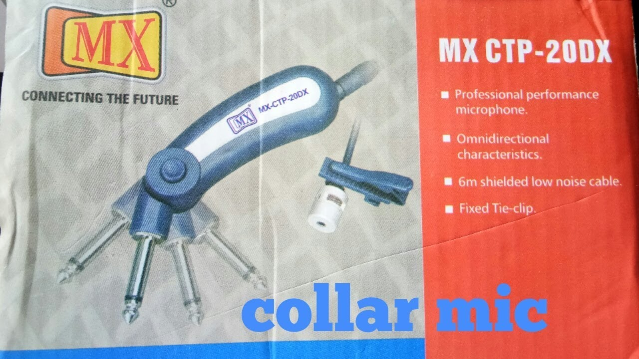 Thanks for birthday gift MX microphone collar mic unboxing