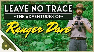 LEAVE NO TRACE - A Ranger Dave Adventure