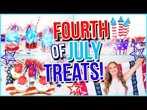 Fourth of July Treats and Drinks! | Independence Day Treats