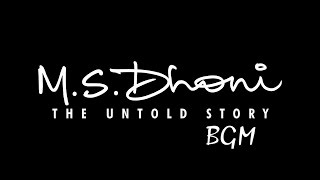 M.S.Dhoni - The Untold Story | Full movie BGM collection
