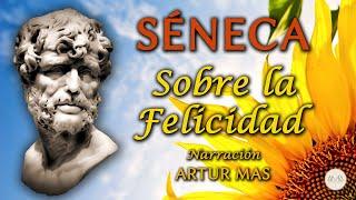 Séneca - Sobre la Felicidad (Audiolibro Completo en Español) [Voz Real Humana]