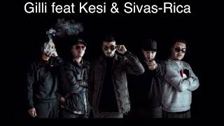 Gilli feat Kesi & Sivas-Rica