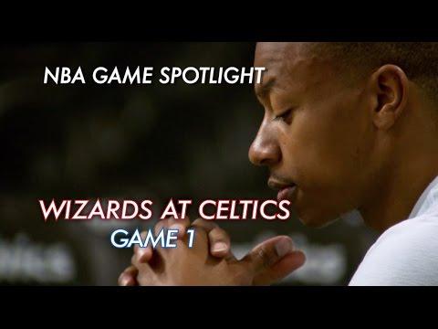 NBA Game Spotlight: Wizards at Celtics Game 1