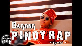❤️ Bagong PINOY RAP With Lyrics Nonstop 2020 Playlist ❤️ Nonstop Tagalog Love Songs 2020 Lyrics
