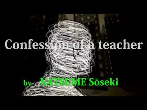 【English version】Confession of a teacher, episode1, NATSUME Soseki