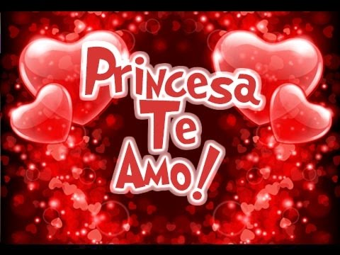 Princesa Te Amo Etiquetate Net Youtube