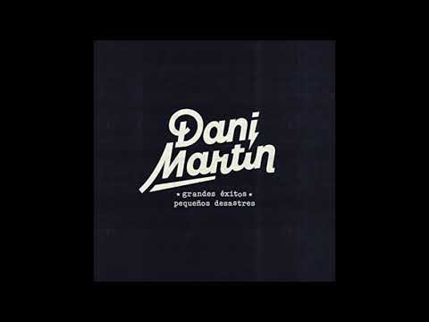 Dani Martin - Escondido (Demo Inédita)