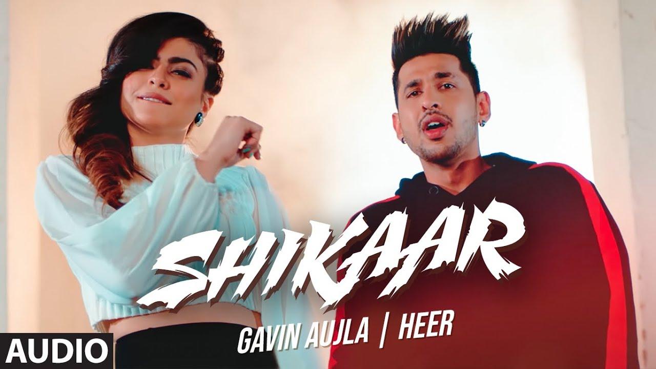 Shikaar (Full Audio Song) Gavin Aujla, Heer   Prince Saggu   Kapil Rai   New Punjabi Songs