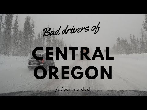 Bad Drivers of Central Oregon